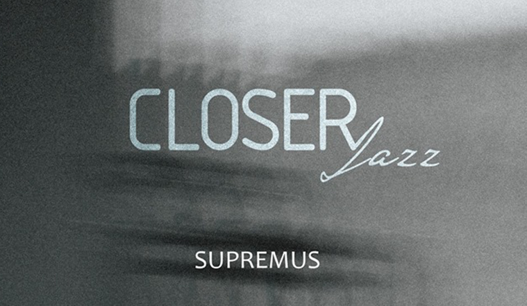 Closer Jazz: Supremus