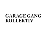 Garage Gang Kollektiv